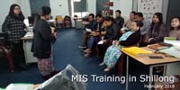MIS Training in Shillong (February 2018)